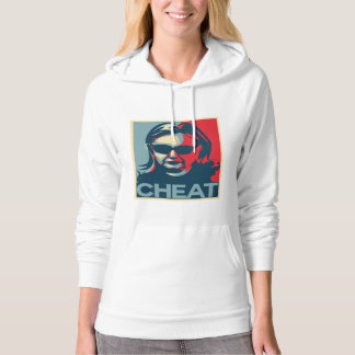 CHEAT Anti-Hillary Clinton Hoodies