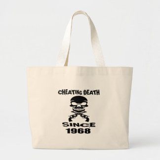 Cheating Death Since 1968 Birthday Designs Large Tote Bag