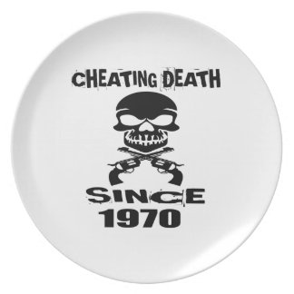 Cheating Death Since 1970 Birthday Designs Plate