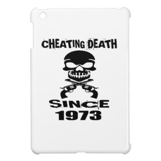 Cheating Death Since 1973 Birthday Designs iPad Mini Covers