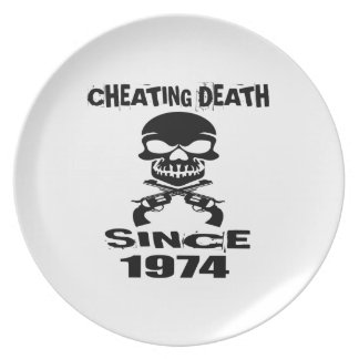 Cheating Death Since 1974 Birthday Designs Plate