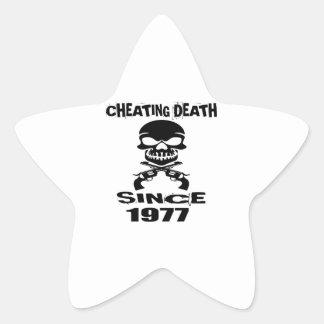 Cheating Death Since 1977 Birthday Designs Star Sticker