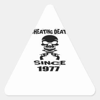 Cheating Death Since 1977 Birthday Designs Triangle Sticker