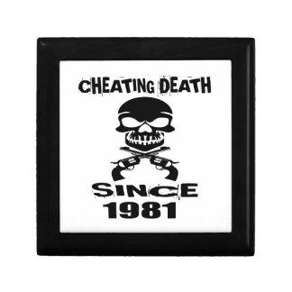 Cheating Death Since 1981 Birthday Designs Gift Box