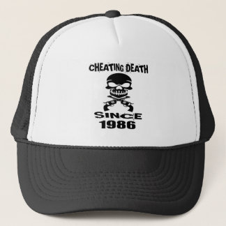 Cheating Death Since 1986 Birthday Designs Trucker Hat