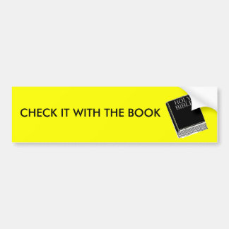 CHECK IT WITH THE BOOK BUMPER STICKER