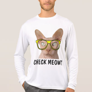 CHECK MEOWT SPHYNX Hairless Cat t-shirts