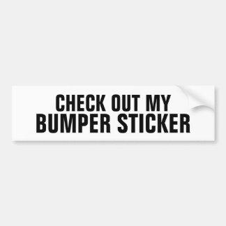 Check out my Bumper Sticker