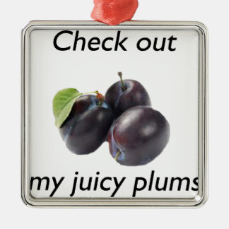 check out my juicy plums.jpg ornament