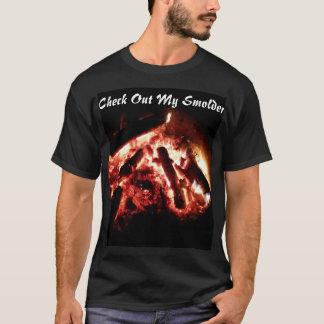 Check Out My Smolder Hot Tshirt