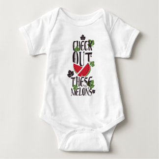 Check Out These Melons Baby Bodysuit