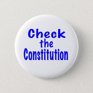 Check the Constitution 6 Cm Round Badge