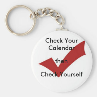 Check Your Calendar Basic Round Button Key Ring