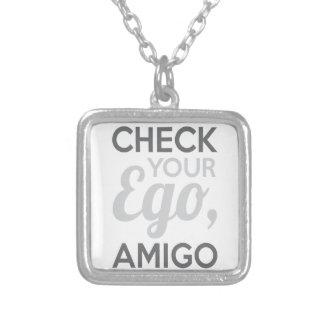 Check Your Ego Amigo Silver Plated Necklace