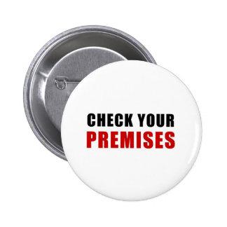 Check Your Premises 6 Cm Round Badge
