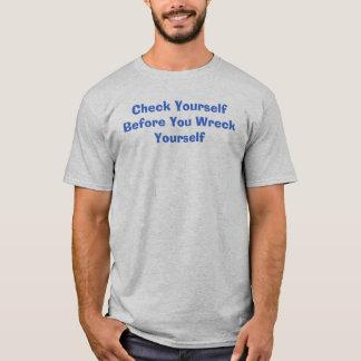 check yourself T-Shirt