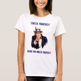 Check Yourself T-Shirt