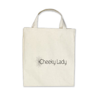 Cheeky Lady - Organic Grocery Tote Tote Bag