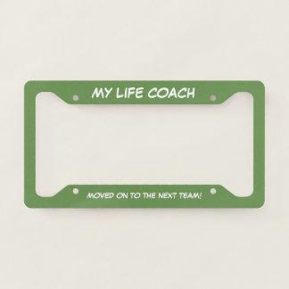 Cheeky Life Coach Slogan Licence Plate Frame