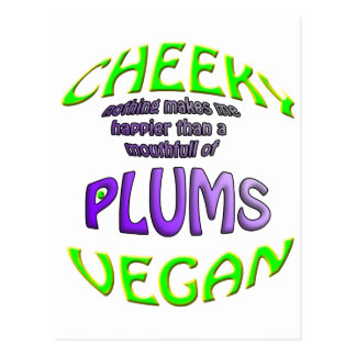 cheeky vegan nothing makes happier postcard