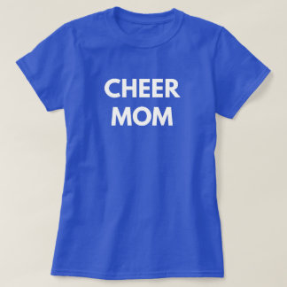 Cheer Mom - Cheerleading Mother Supporter T-Shirt