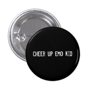 cheer up emo kid button
