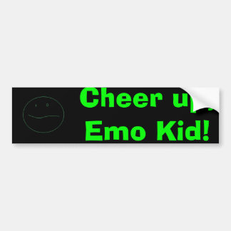 Cheer up, Emo Kid! Bumper Sticker