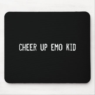 cheer up emo kid mouse pad