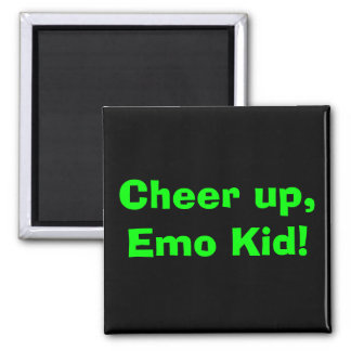 Cheer up, Emo Kid! Square Magnet