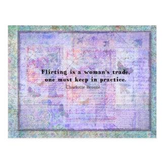 Cheerful, flirtatious Charlotte Bronte quote Postcard
