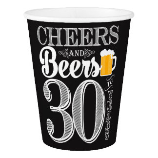 Cheers and Beers to 30 Years Paper Cup, 9 oz