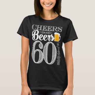 Cheers and Beers to 60 Years Women's Basic T-Shirt