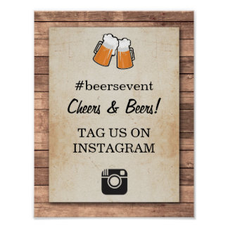 Cheers & Beers Instagram Sign Photo Event Party Poster