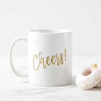 Cheers! Faux Gold Foil Coffee Cup