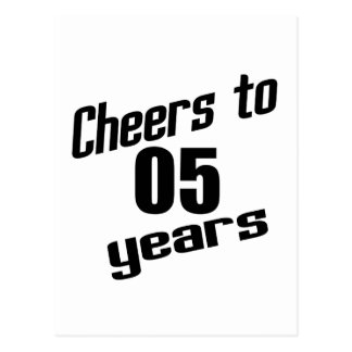 Cheers to 05 years postcard
