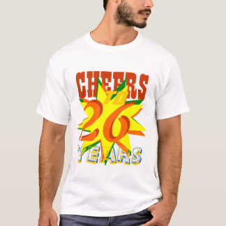 Cheers To 26 Years T-Shirt