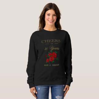 Cheers to 30 Years Birthday Design | 30th Birthday Sweatshirt
