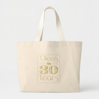 Cheers to 30 Years Large Tote Bag
