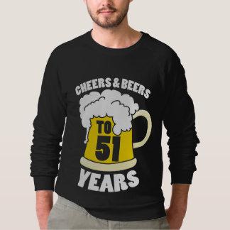 Cheers to 51 years sweatshirt