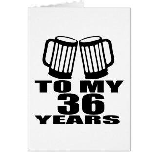 Cheers To My 36 Years Birthday Card