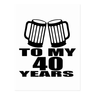 Cheers To My 40 Years Birthday Designs Postcard