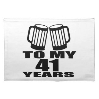 Cheers To My 41 Years Birthday Designs Placemat
