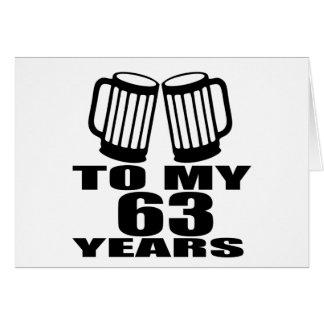 Cheers To My 63 Years Birthday Card