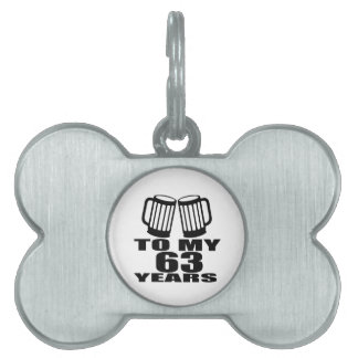 Cheers To My 63 Years Birthday Pet Tag