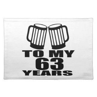Cheers To My 63 Years Birthday Placemat