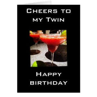 CHEERS TO MY TWIN ON OUR BIRTHDAY CARD