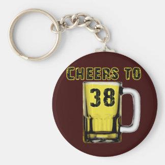Cheers to Thirty Eight. Birthday Key Chains