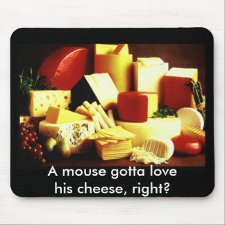 cheese, A mouse gotta love his cheese, right? Mouse Pad