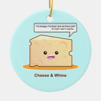 Cheese and Whine Ceramic Ornament