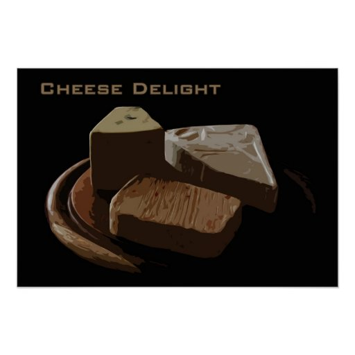Cheese Delight Poster